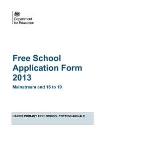 High Quality Free School Application Form 2013: Mainstream And 16 To 19: Harris Primary Free  School Tottenham Hale  Free School Application Form